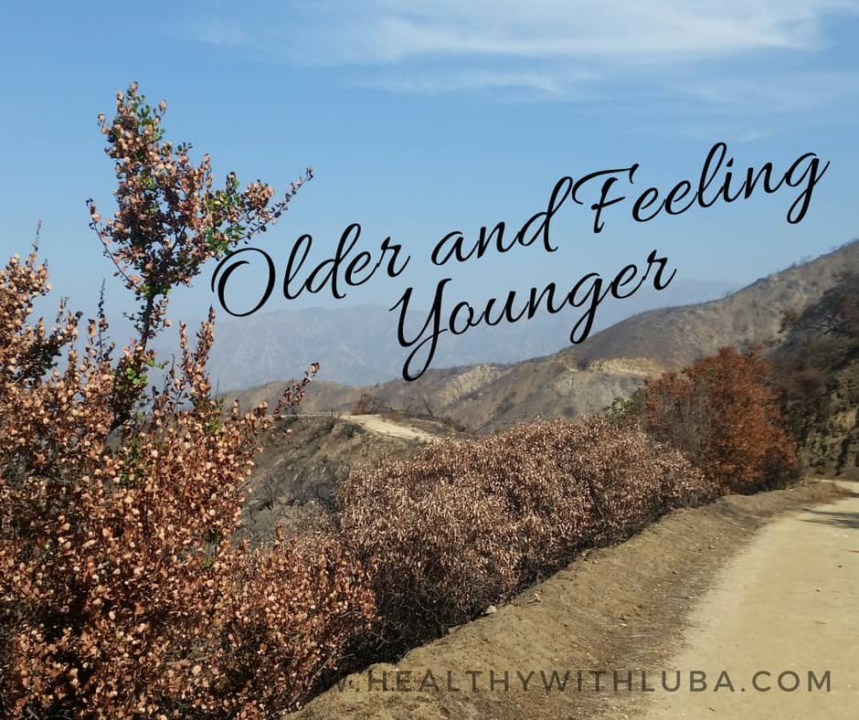 Older and Feeling Younger!