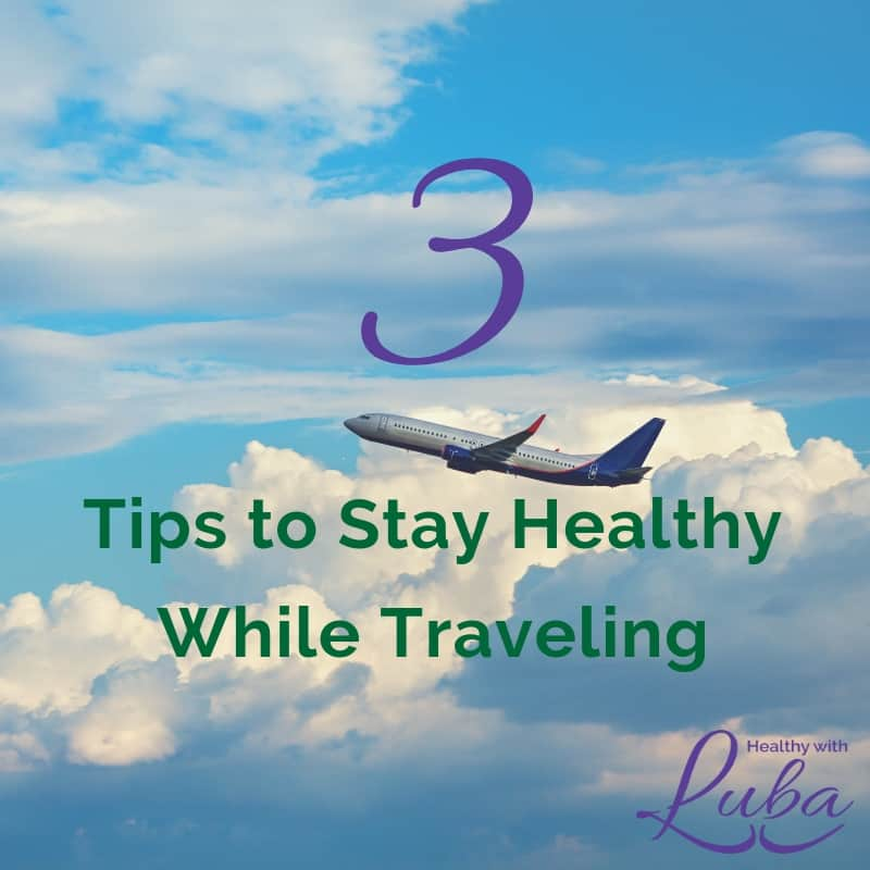 3 Tips to Stay Healthy While Traveling #travel #wellness #holidaytravel #germs #airport
