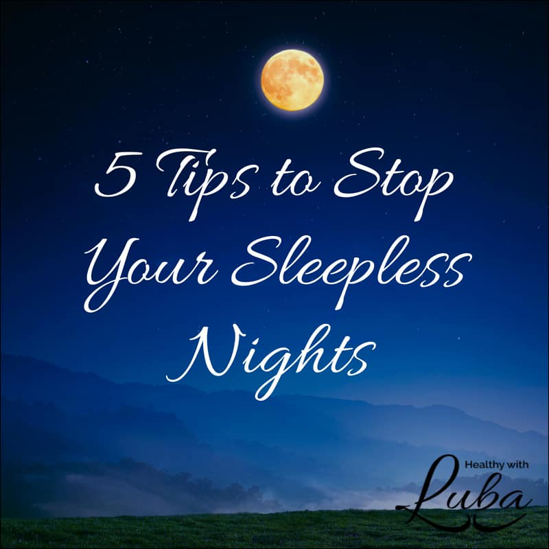 5 Tips to Stop Your Sleepless Nights #wellness #insomnia #sleep #rest #countingsheep