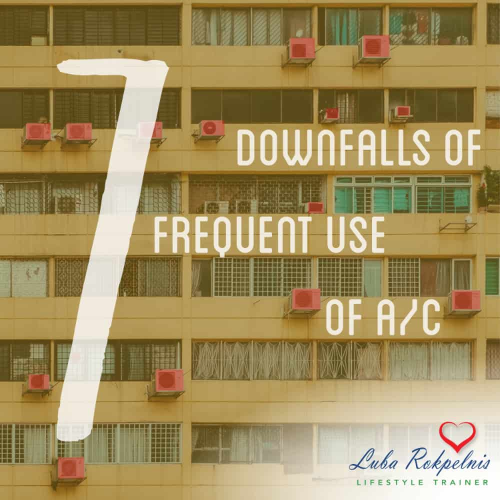 7  Downfalls of Frequent Use of A/C