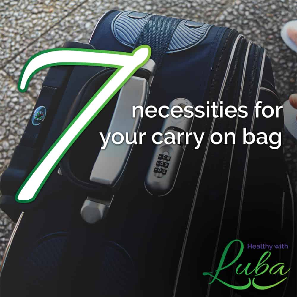 7 Necessities for Your Carry on Bag | #travel #carryon #vacation