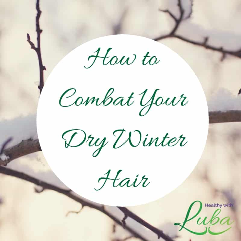 How to Combat Your Dry Winter Hair #winter #dryhair #static