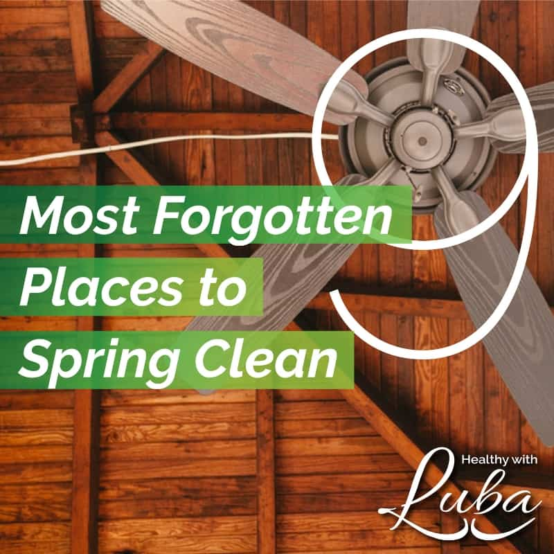 9 Forgotten Places to Spring Clean