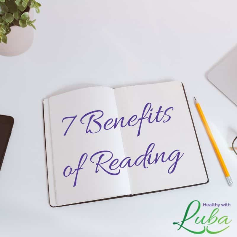 7 Benefits of Reading