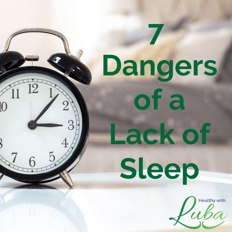 7 Dangers of a Lack of Sleep
