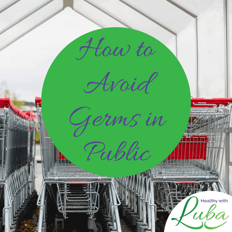 How to Avoid Germs in Public