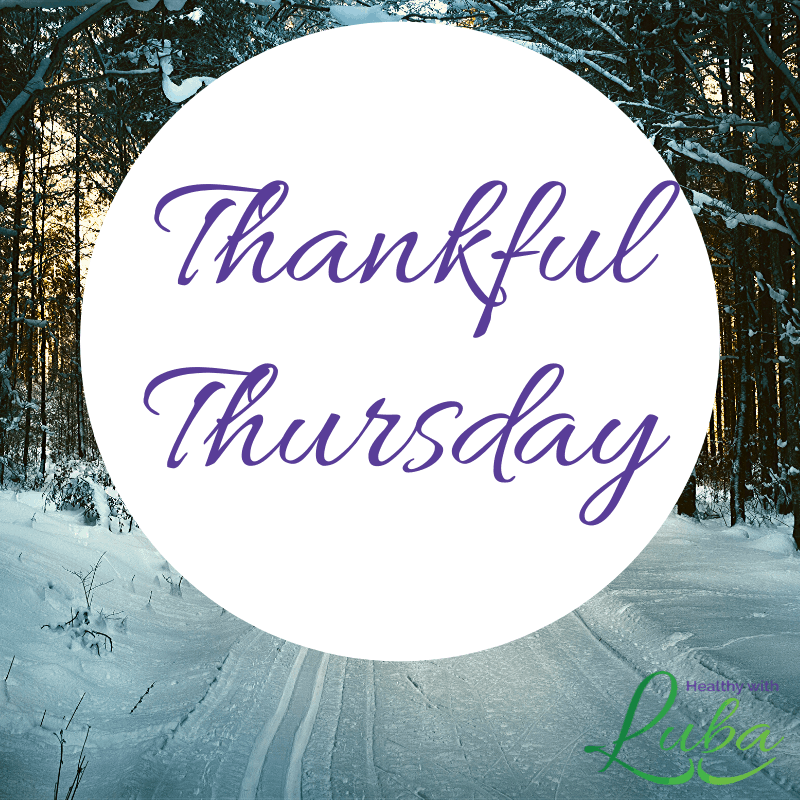 Thankful Thursday – January 9, 2020