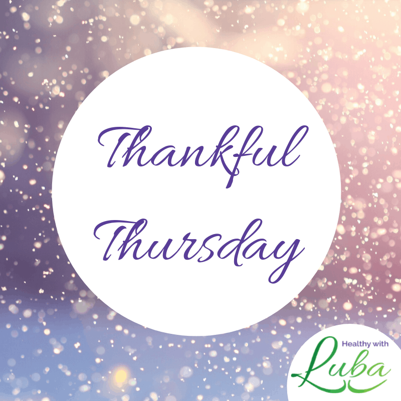 Thankful Thursday – February 13, 2020