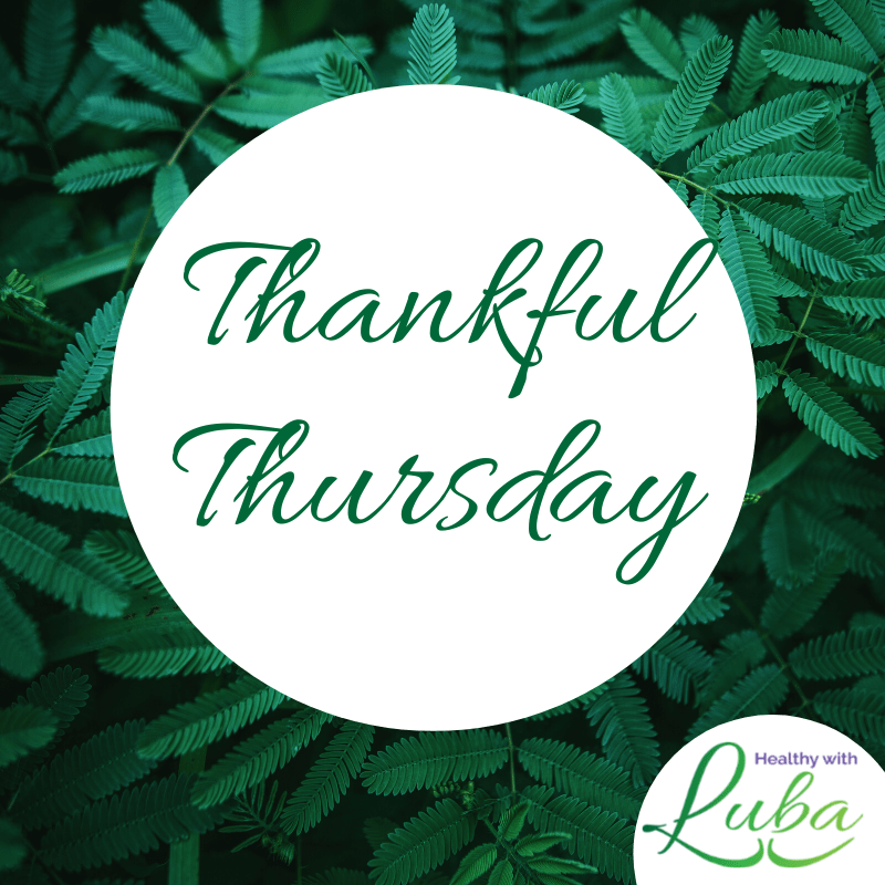 Thankful Thursday – May 6, 2020