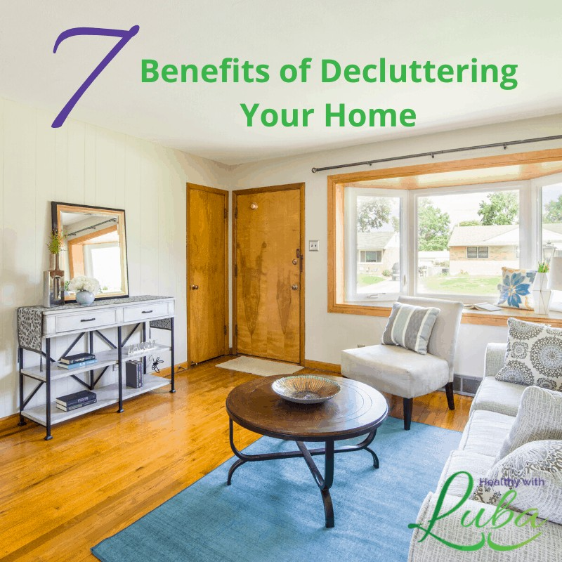 7 Benefits of Decluttering Your Home