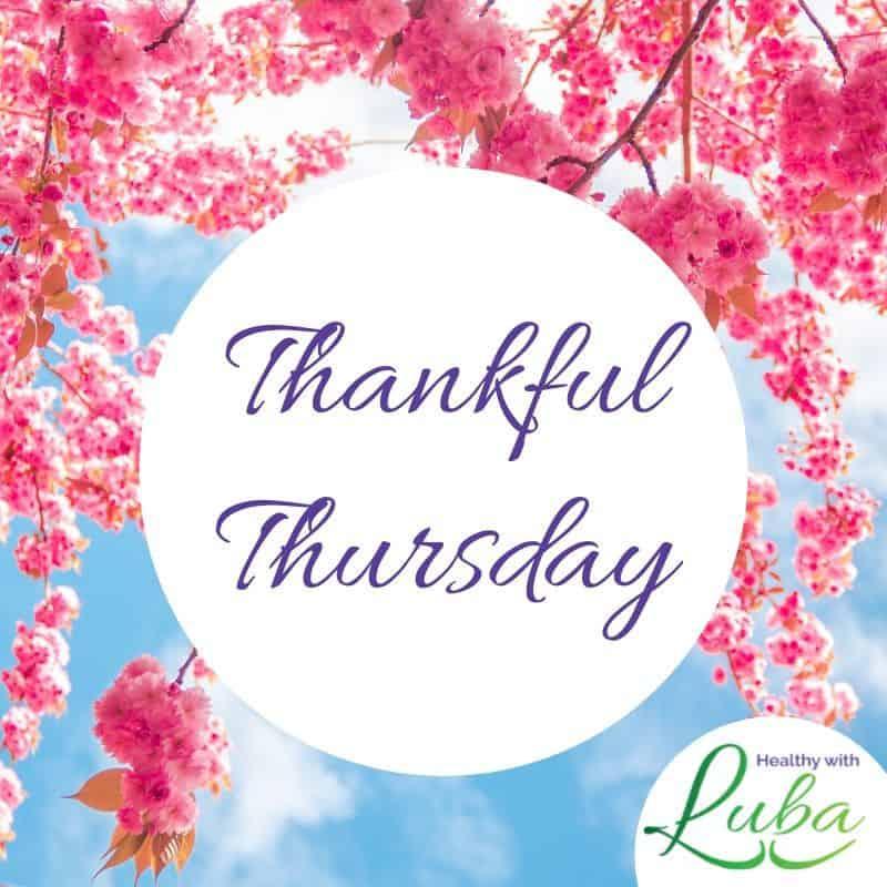 Thankful Thursday – May 6, 2021