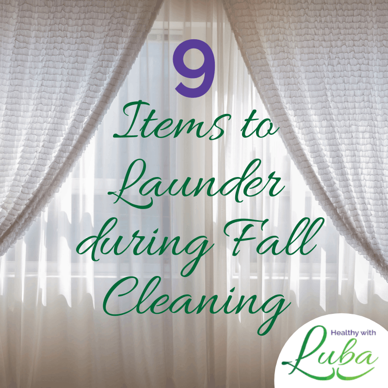 9 Items to Launder during Fall Cleaning